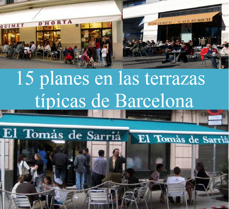 15 planes en las terrazas típicas de Barcelona