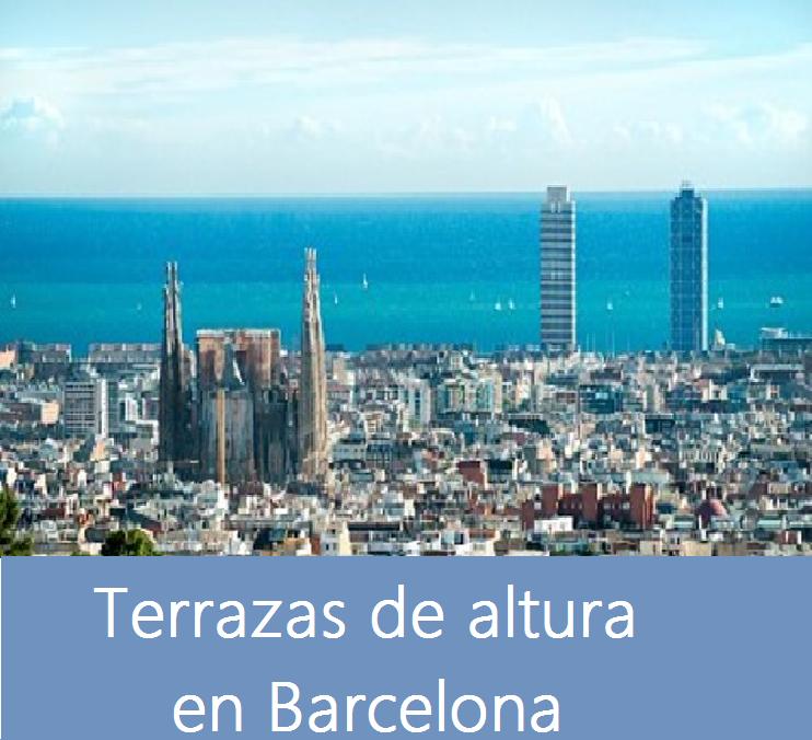Terrazas de altura en Barcelona